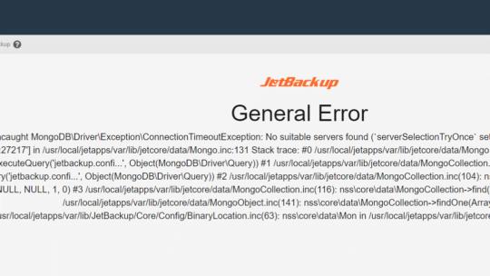 Jetbackup General Error - Fatal error: Uncaught MongoDB\DriverlException\ConnectionTimeoutException: No suitable servers found